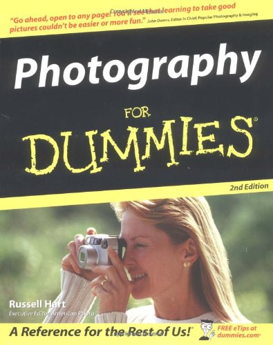 Photography For Dummies (0764541161) by Russell Hart