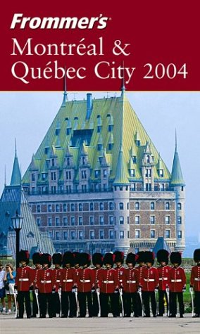 9780764541247: Frommer's 2004 Montreal & Quebec City