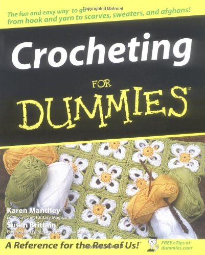 9780764541513: Crocheting for Dummies