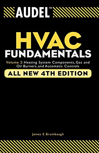 HVAC Fundamentals: Air Conditioning, Heat Pumps and Distribution Systems """"