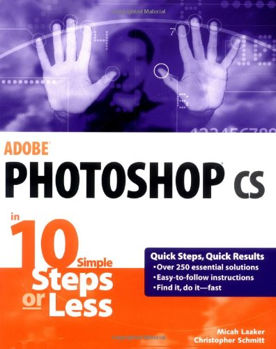 9780764542374: Adobe Photoshop cs in 10 Simple Steps or Less