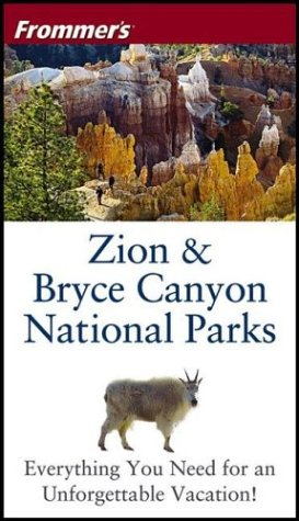 9780764542879: Frommer's Zion & Bryce Canyon National Parks (Park Guides)