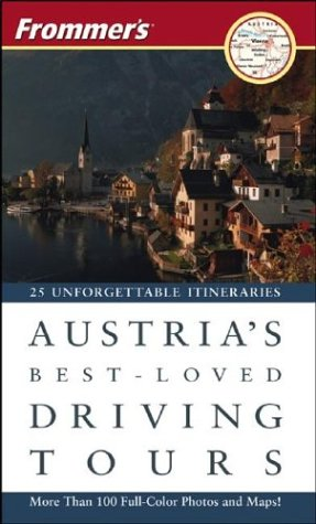 Frommer's Austria's Best-Loved Driving Tours: British Auto Association