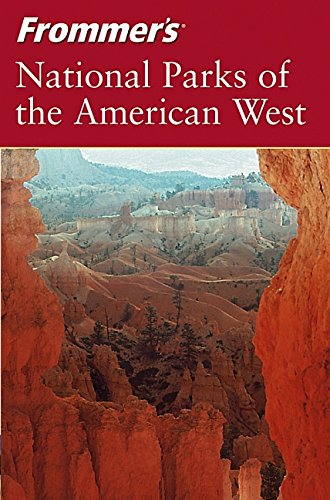 9780764543623: Frommer's National Parks of the American West
