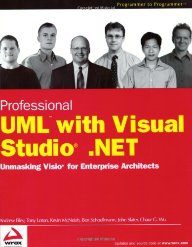 9780764543760: Professional UML using Visual Studio .NET: Unmasking VISIO for Enterprise Architects
