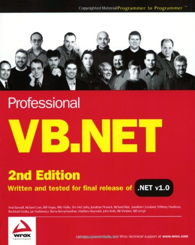 Professional VB.NET, Second Edition (0764544004) by Barwell, Fred; Case, Richard; Forgey, Bill; Hollis, Billy; McCarthy, Tim; Pinnock, Jonathan; Blair, Richard; Crossland, Jonathan; Hankison,...
