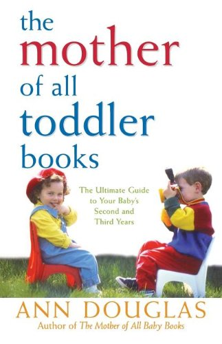 9780764544170: The Mother of All Toddler Books