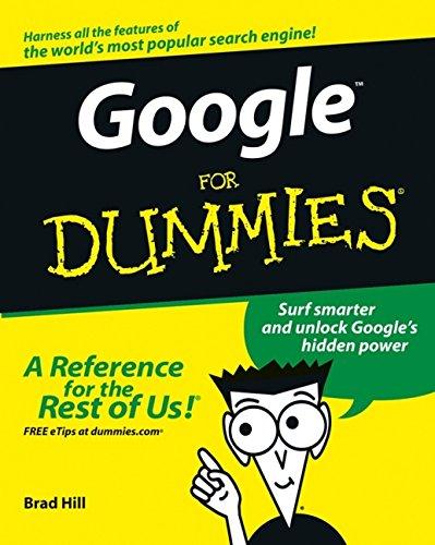 Google For Dummies: Hill, Brad