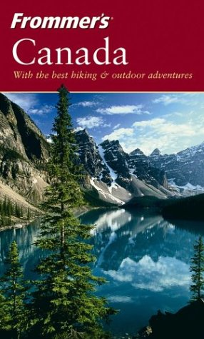 9780764544699: Frommer's Canada (Frommer's Complete Guides)