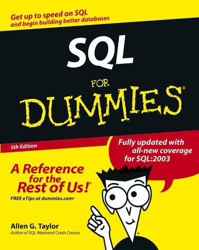 Sql for Dummies (For Dummies Computer/Technology): Allen G. Taylor