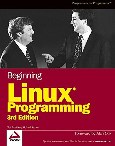9780764544972: Beginning Linux Programming (Programmer to Programmer)