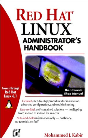 9780764546372: Red Hat Linux Administrator's Handbook (Administrator's handbooks)
