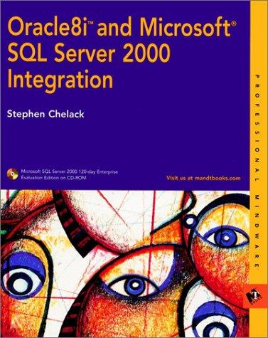 9780764546990: Oracle8i and Microsoft SQL Server 2000 Integration (Professional Mindware)