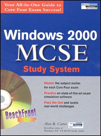 Windows 2000 MCSE Study System: Alan R. Carter