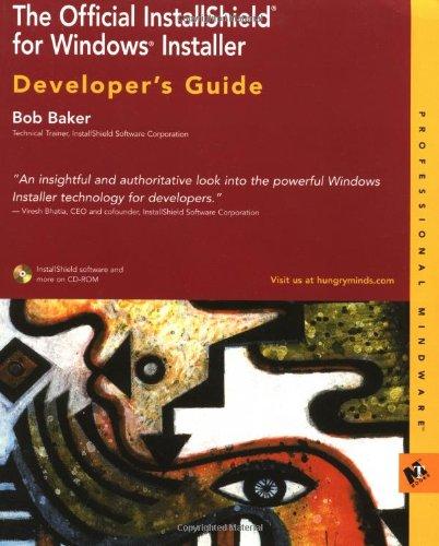 9780764547232: The Official InstallShield for Windows Installer Developer's Guide (Professional Mindware)