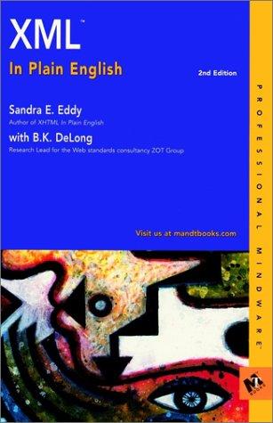 Xml in Plain English (Professional Mindware): Sandra E. Eddy,