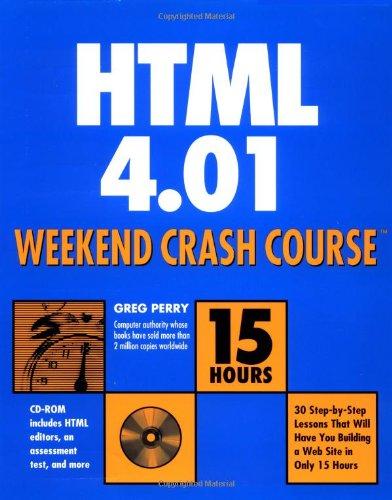 9780764547461: HTML 4.01 Weekend Crash Course