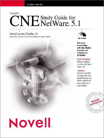 9780764547706: Novell's CNE Study Guide for NetWare 5.1 (Novell Press)