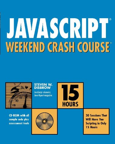 9780764548048: JavaScript? Weekend Crash Course
