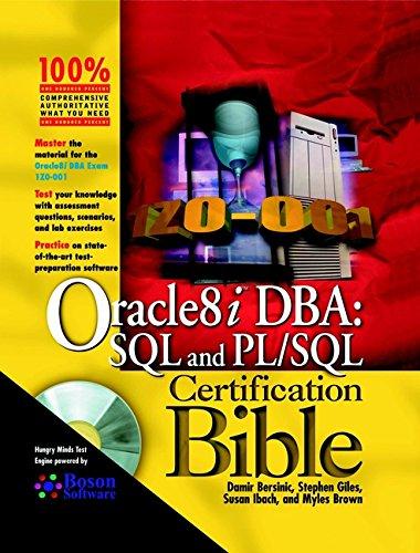 Oracle8i DBA: SQL and PL/SQL Certification Bible: Damir Bersinic, Stephen Giles, Susan Ibach, ...