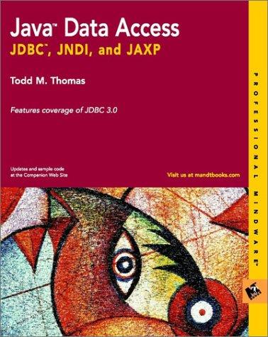 9780764548468: Java Data Access: Jdbc, Jndi, and Jaxp