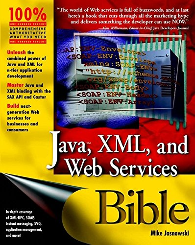 9780764548475: Java, XML, and Web Services Bible