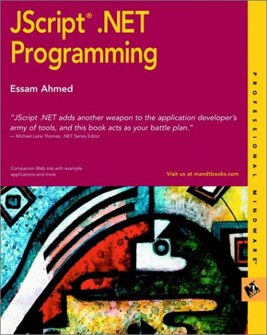 9780764548680: JScript? .NET Programming (M&T Books)