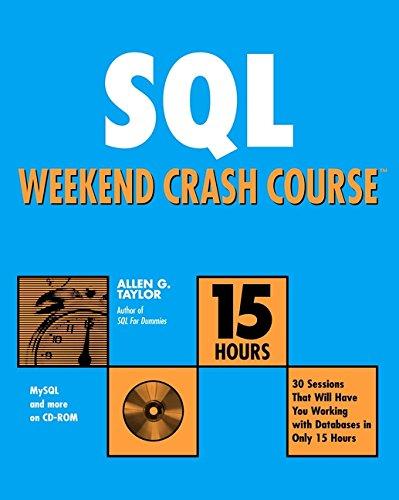 9780764549014: SQL Weekend Crash Course
