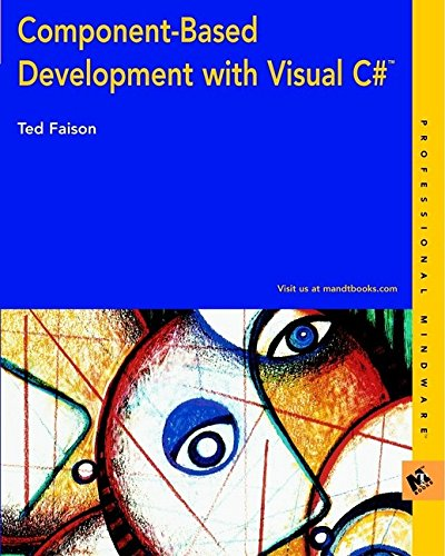 9780764549144: Component-based Development with Visual C# (Professional Mindware)