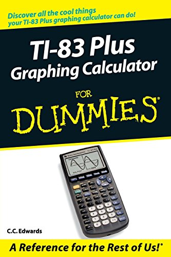 9780764549700: TI-83 Plus Graphing Calculator For Dummies