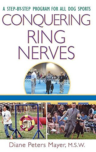 9780764549724: Conquering Ring Nerves: A Step-by-Step Program for All Dog Sports