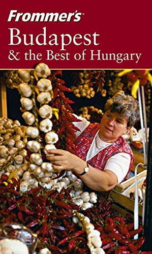 9780764549946: Frommer's Budapest & the Best of Hungary (Frommer's Complete Guides)