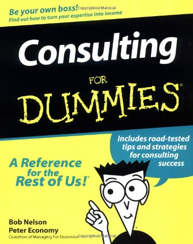 9780764550348: Consulting for Dummies