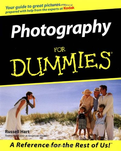 Photography For Dummies (For Dummies (Computer/Tech)) (0764550659) by Russell Hart