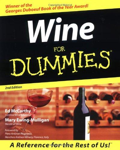 Wine For Dummies (0764551140) by Ed McCarthy; Mary Ewing-Mulligan