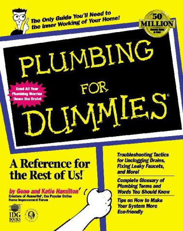 Plumbing for Dummies (For Dummies Series): Hamilton, Gene; Hamilton, Katie