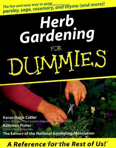 Herb Gardening for Dummies: Karen Davis Cutler;