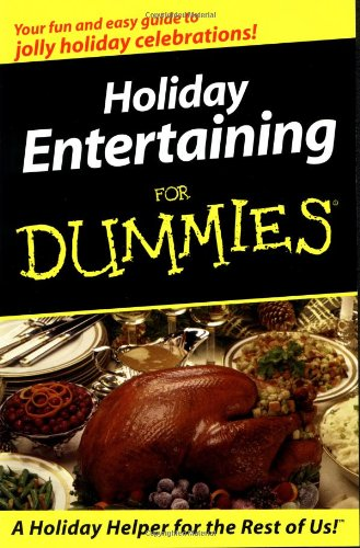 9780764552359: Holiday Entertaining for Dummies