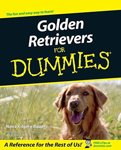 9780764552670: Golden Retrievers for Dummies