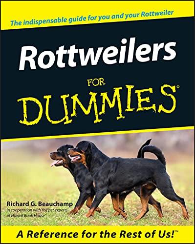 9780764552717: Rottweilers For Dummies (Howell Dummies Series)