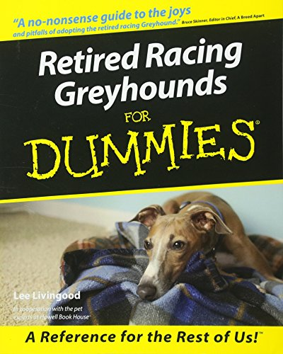 9780764552762: Retired Racing Greyhounds For Dummies
