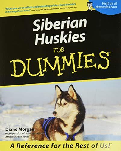 9780764552793: Siberian Huskies For Dummies