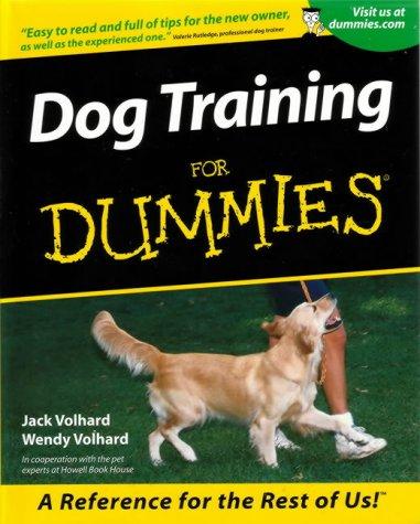 9780764552861: Dog Training for Dummies (Howell dummies series)