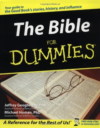 The Bible for Dummies: Geoghegan, Jeffrey C.