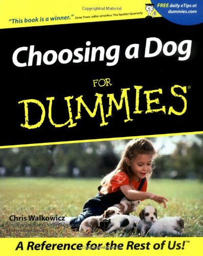 9780764553103: Choosing a Dog For Dummies