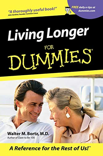 9780764553356: Living Longer For Dummies (Medical Sciences)
