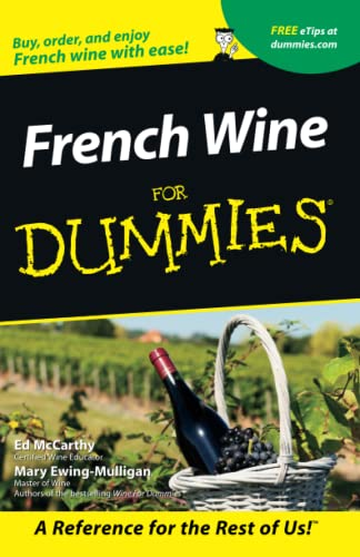 9780764553547: French Wines for Dummies