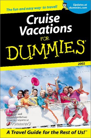9780764553868: Cruise Vacations For Dummies? 2002 (Dummies Travel)