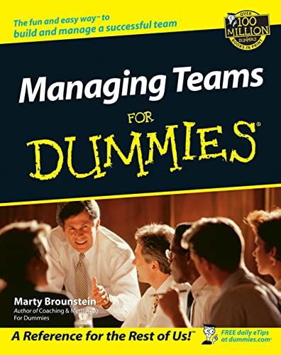 9780764554087: Managing Teams For Dummies