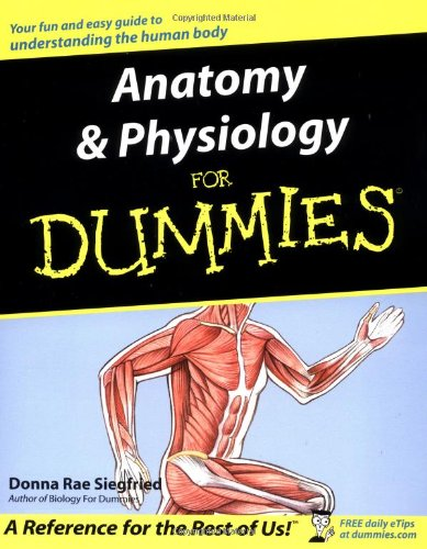 9780764554223: Anatomy and Physiology for Dummies